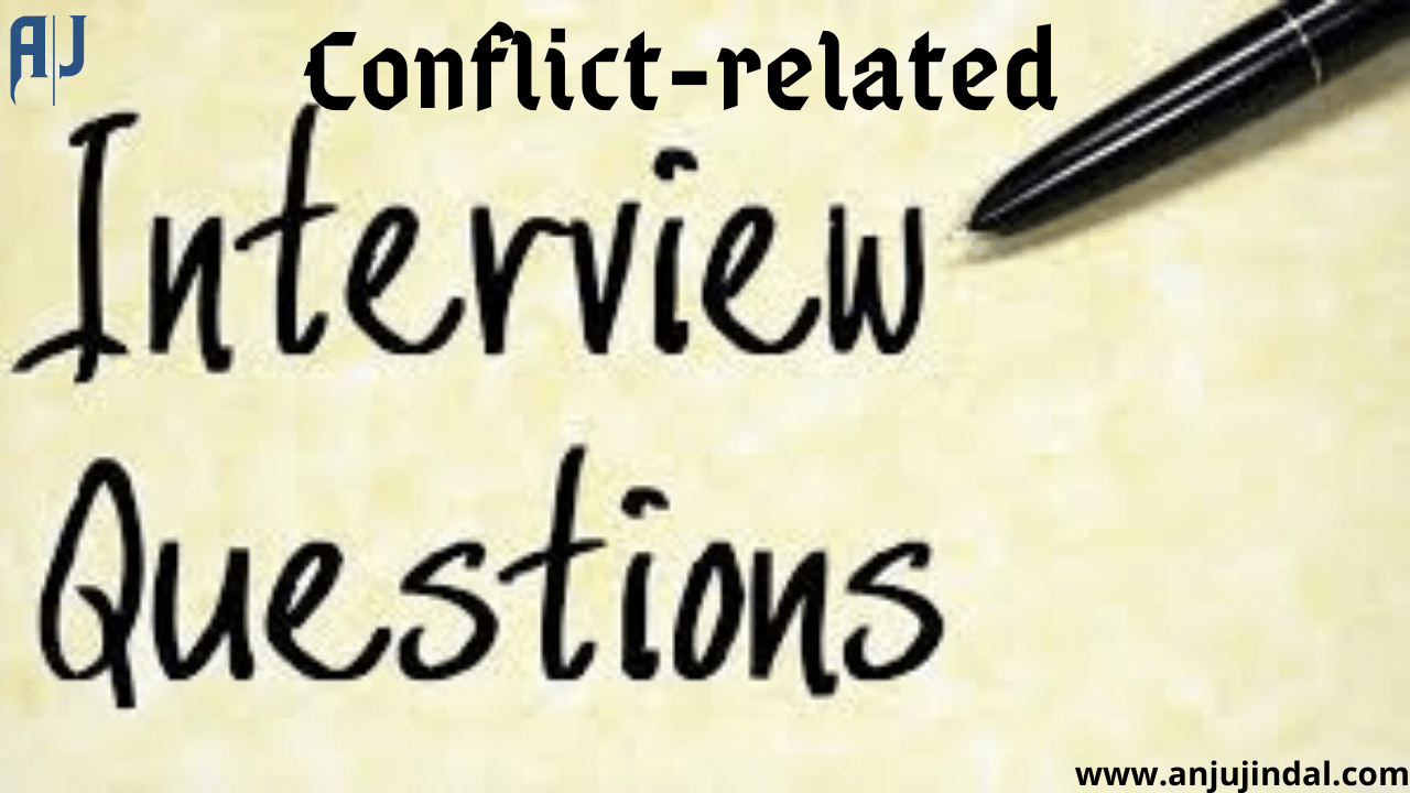 How to Answer Conflict Interview Questions